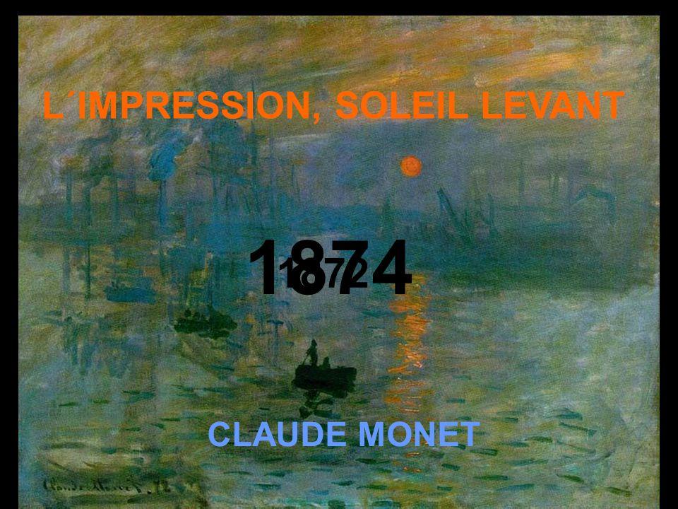 L´IMPRESSION, SOLEIL LEVANT CLAUDE MONET 1872 1874