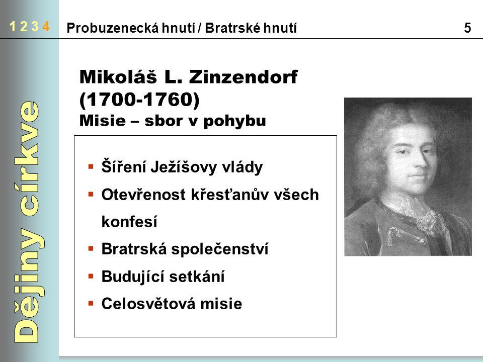 1 2 3 4 5Probuzenecká hnutí / Bratrské hnutí Mikoláš L.
