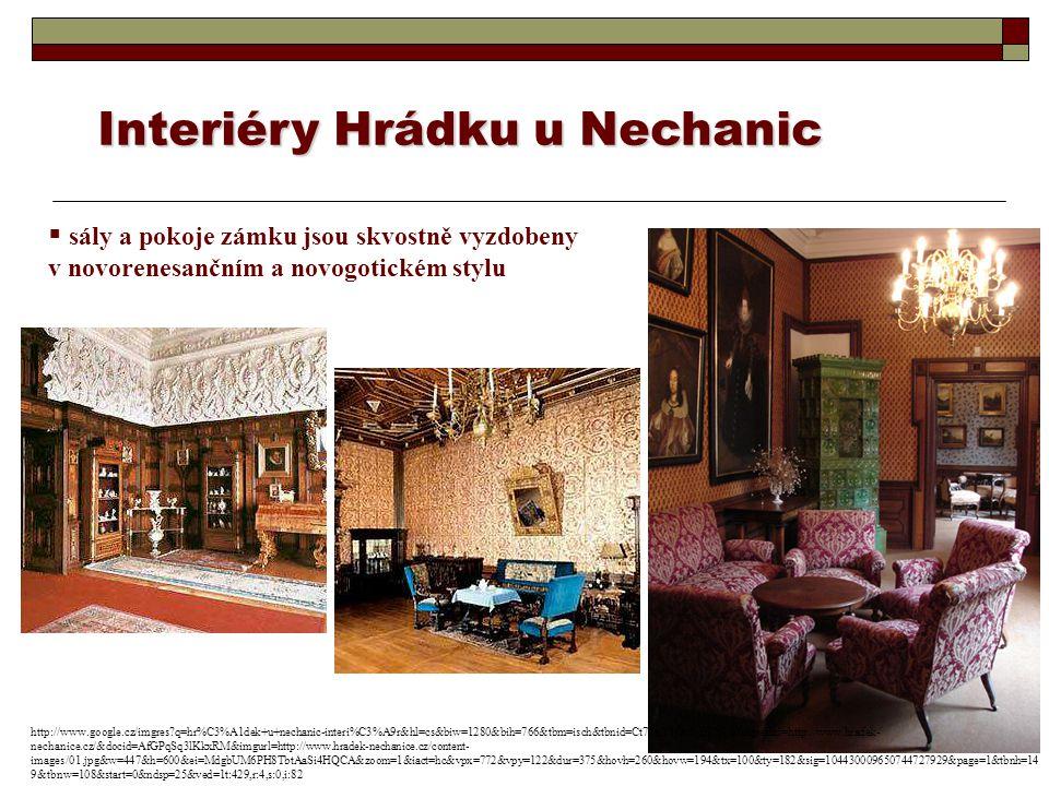 Interiéry Hrádku u Nechanic  sály a pokoje zámku jsou skvostně vyzdobeny v novorenesančním a novogotickém stylu http://www.google.cz/imgres?q=hr%C3%A