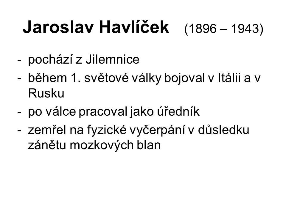 Jaroslav Havlíček (1896 – 1943) -pochází z Jilemnice -během 1.