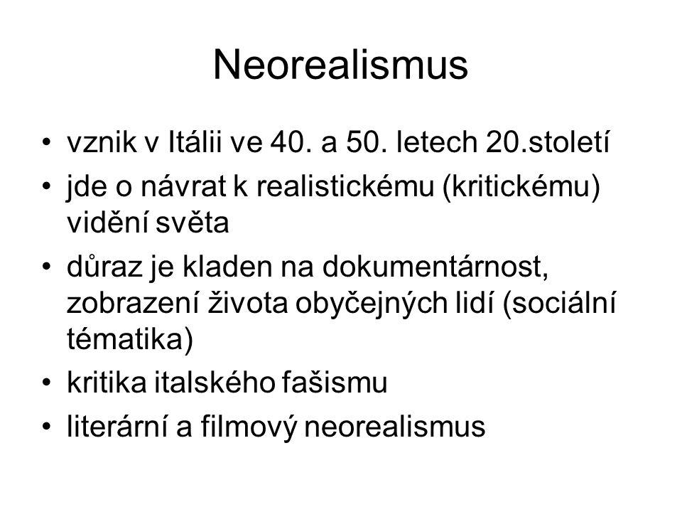 Neorealismus vznik v Itálii ve 40.a 50.