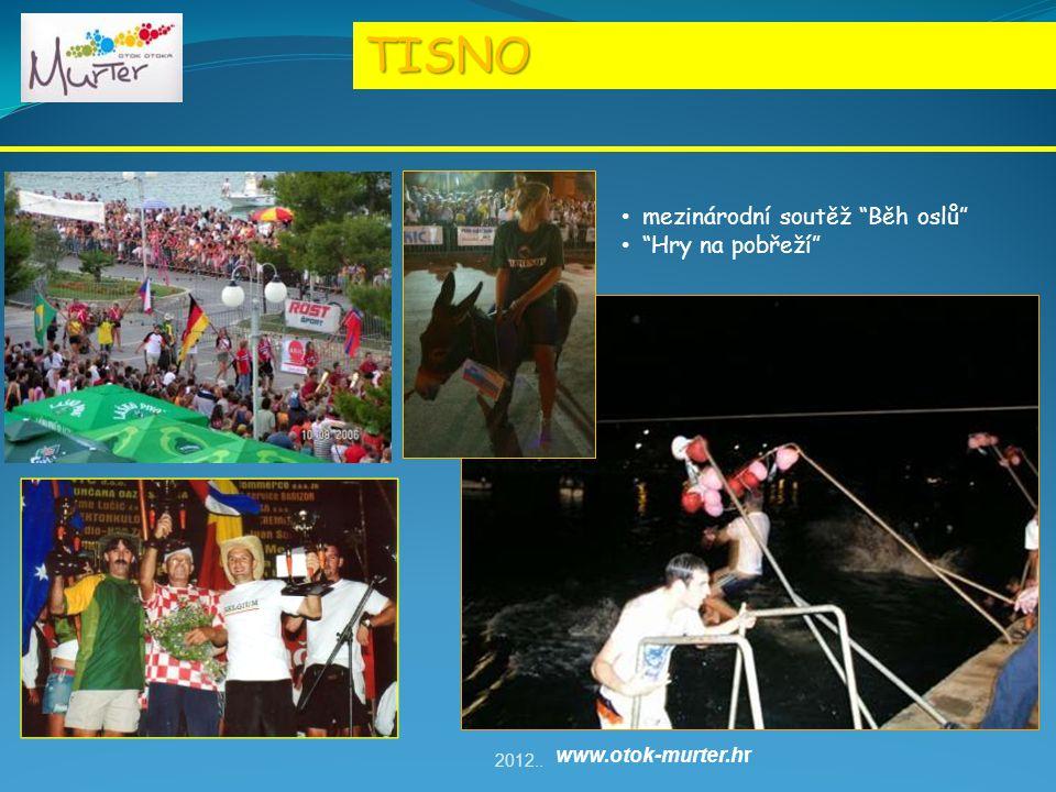 TISNO mezinárodní soutěž Běh oslů Hry na pobřeží 2012.. www.otok-murter.hr