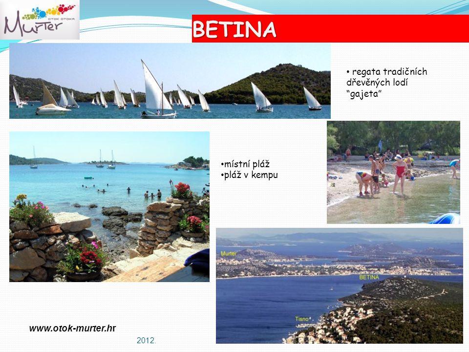 BETINA 2012. místní pláž pláž v kempu regata tradičních dřevěných lodí gajeta www.otok-murter.hr