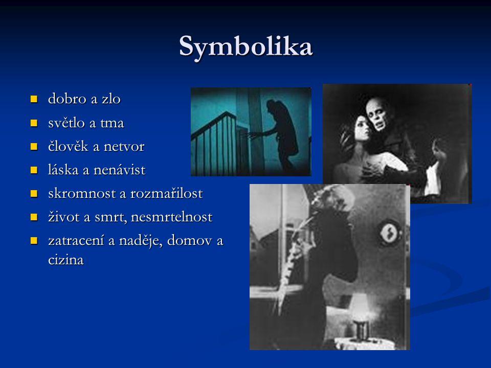 Symbolika dobro a zlo dobro a zlo světlo a tma světlo a tma člověk a netvor člověk a netvor láska a nenávist láska a nenávist skromnost a rozmařilost