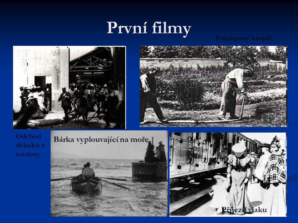 První filmy Odchod dělníků z továrny Pokropený kropič Bárka vyplouvající na moře Příjezd vlaku