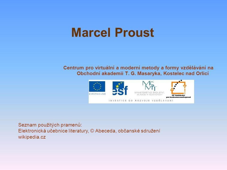 Marcel Proust Centrum pro virtuální a moderní metody a formy vzdělávání na Obchodní akademii T.