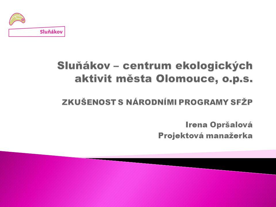 Irena Opršalová Projektová manažerka