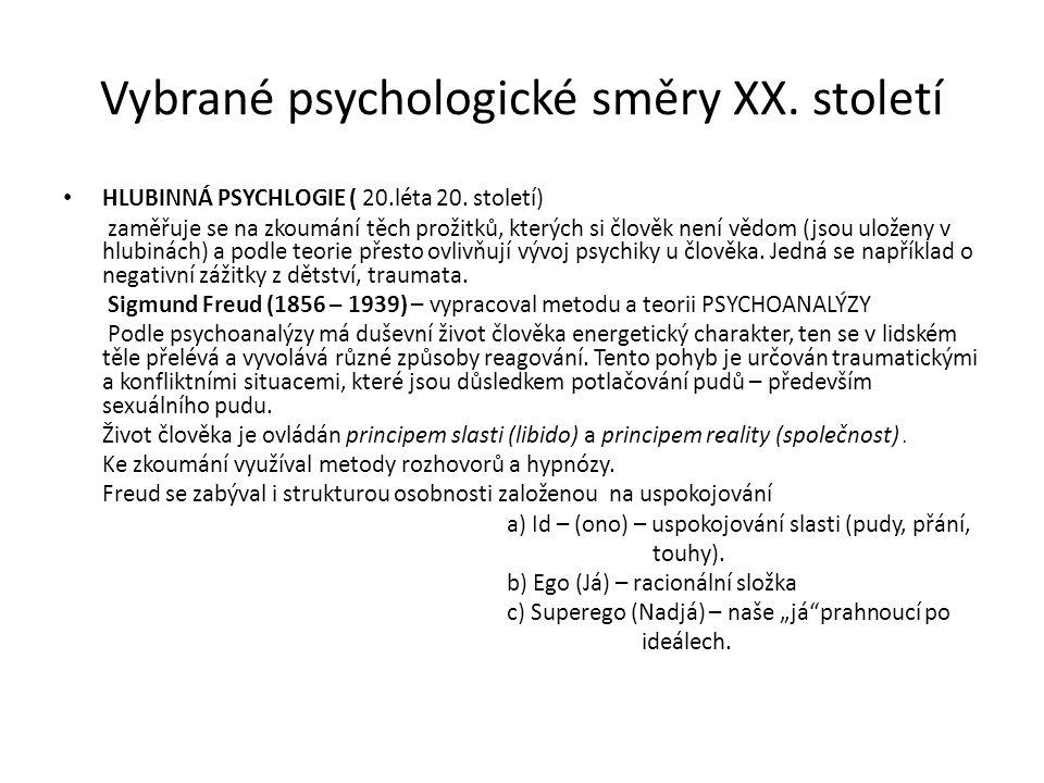 Vybrané psychologické směry XX.Století Pokračovatelé S.