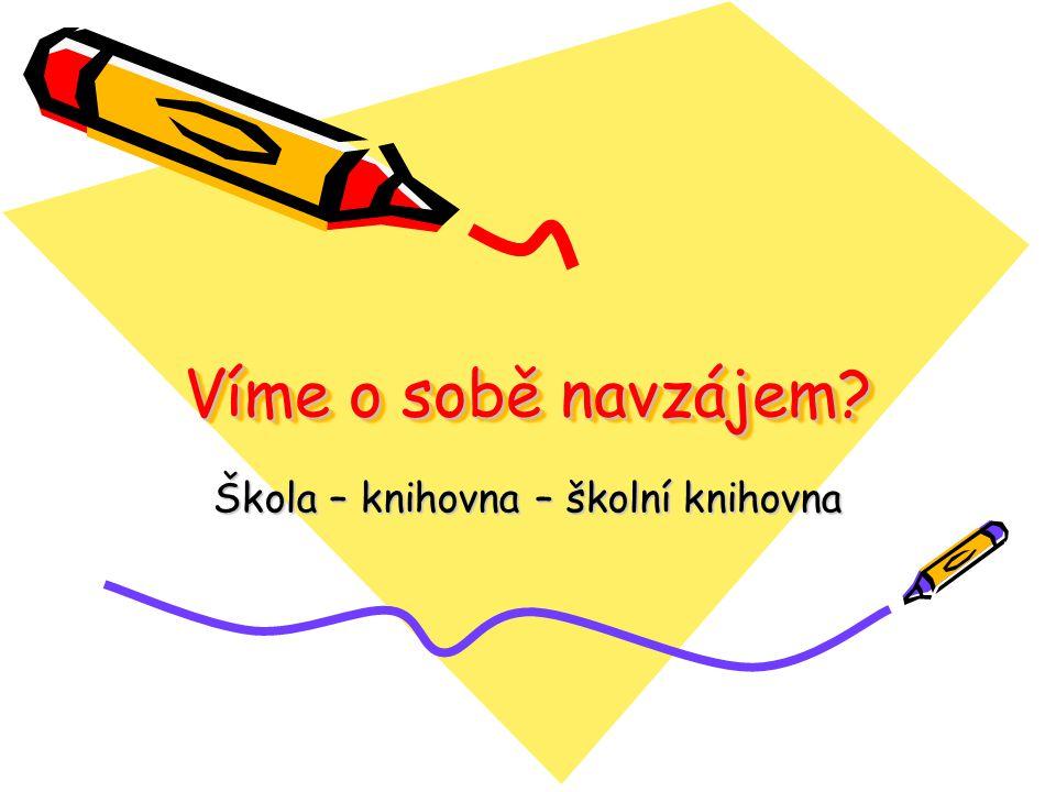 Školy a školní knihovny mají v rozvoji čtenářské gramotnosti významnou roli Jak jsou na tom školní knihovny.