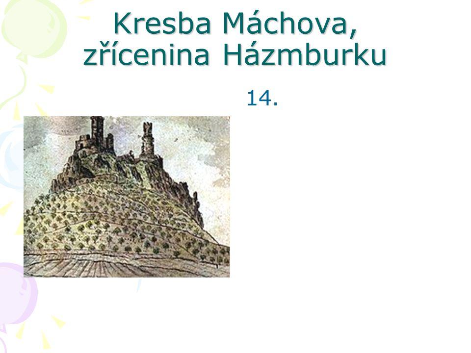 Kresba Máchova, zřícenina Házmburku 14.