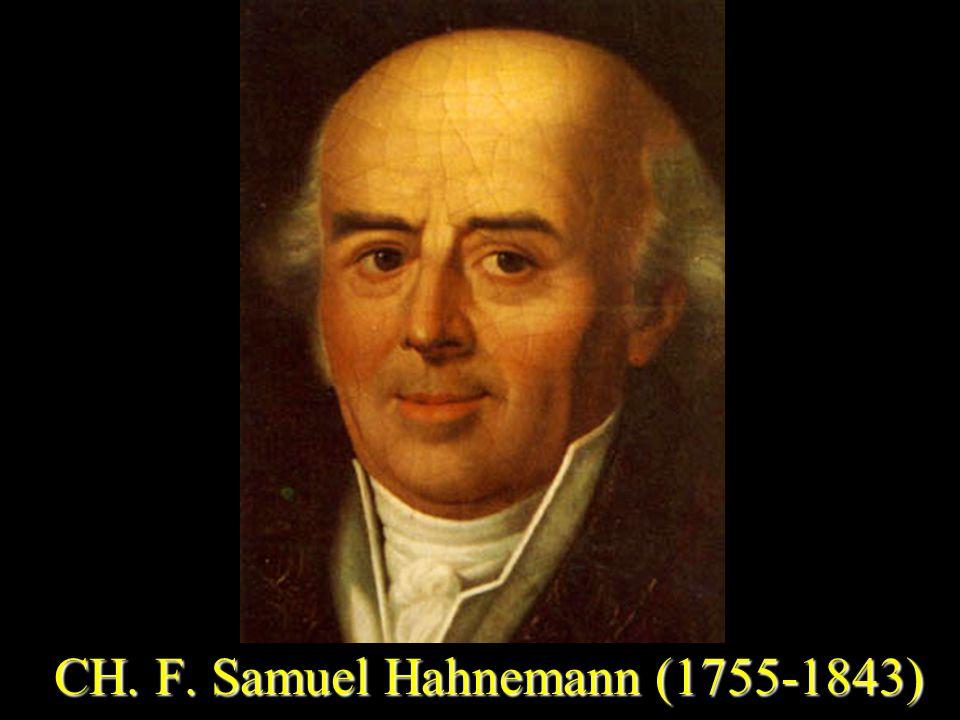 CH. F. Samuel Hahnemann (1755-1843) CH. F. Samuel Hahnemann (1755-1843)