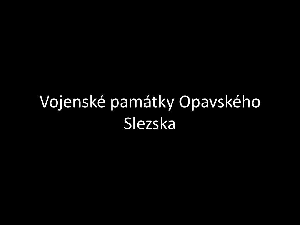 Vojenské památky Opavského Slezska