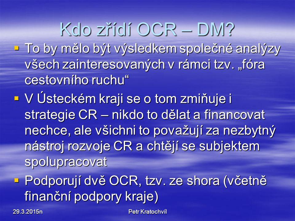 Dělba kompetencí 29.3.2015Petr Kratochvíl     