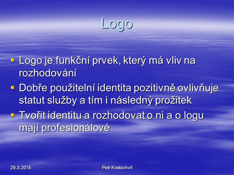 Vlastnosti loga  Výraznost – kdo si ho všimne ?  Zapamatovatelnost – dovedeme ho reprodukovat ? a tudíž jednoduchost  Profesionálně zpracované  Ne