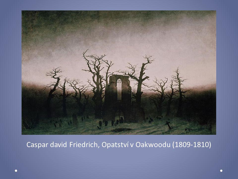 Caspar david Friedrich, Opatství v Oakwoodu (1809-1810)