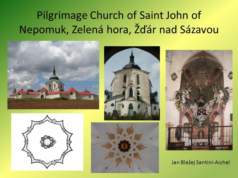 Pilgrimage Church of Saint John of Nepomuk, Zelená hora, Žďár nad Sázavou Jan Blažej Santini-Aichel