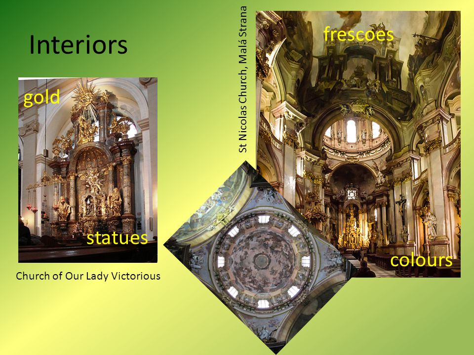Interiors St Nicolas Church, Malá Strana Church of Our Lady Victorious frescoes gold colours statues
