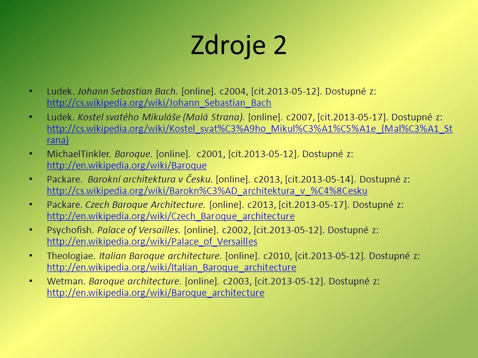 Zdroje 2 Ludek.Johann Sebastian Bach. [online]. c2004, [cit.2013-05-12].