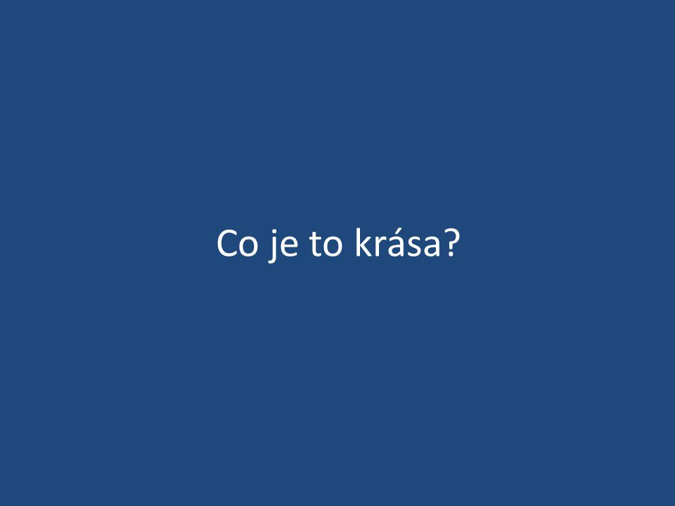 Co je to krása