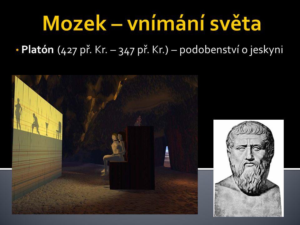 Platón (427 př. Kr. – 347 př. Kr.) – podobenství o jeskyni