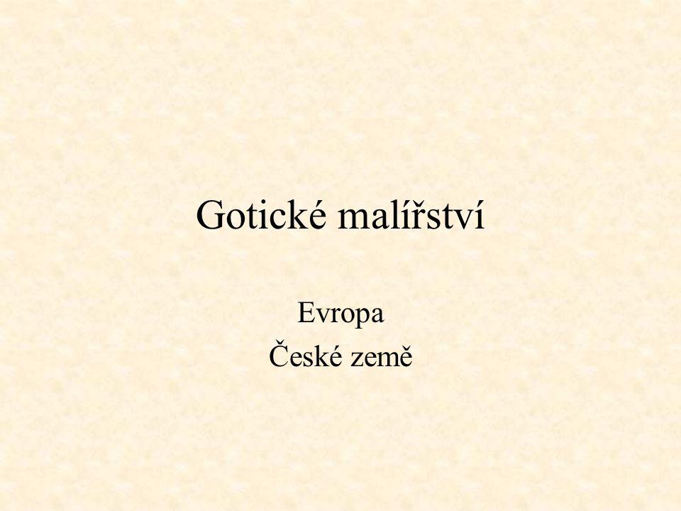 Gotické malířství Evropa České země