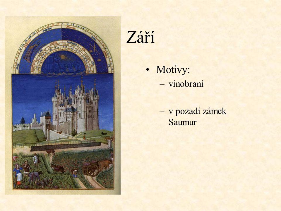 Září Motivy: –vinobraní –v pozadí zámek Saumur