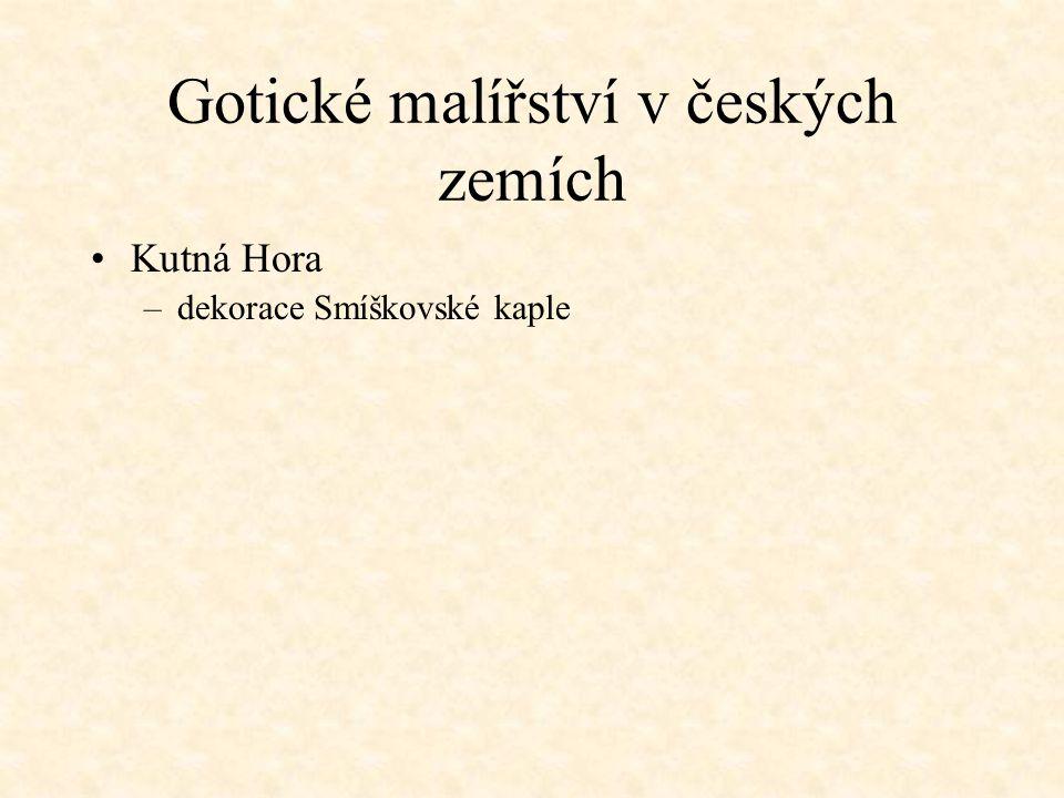 Gotické malířství v českých zemích Kutná Hora –dekorace Smíškovské kaple –kancionál kutnohorský