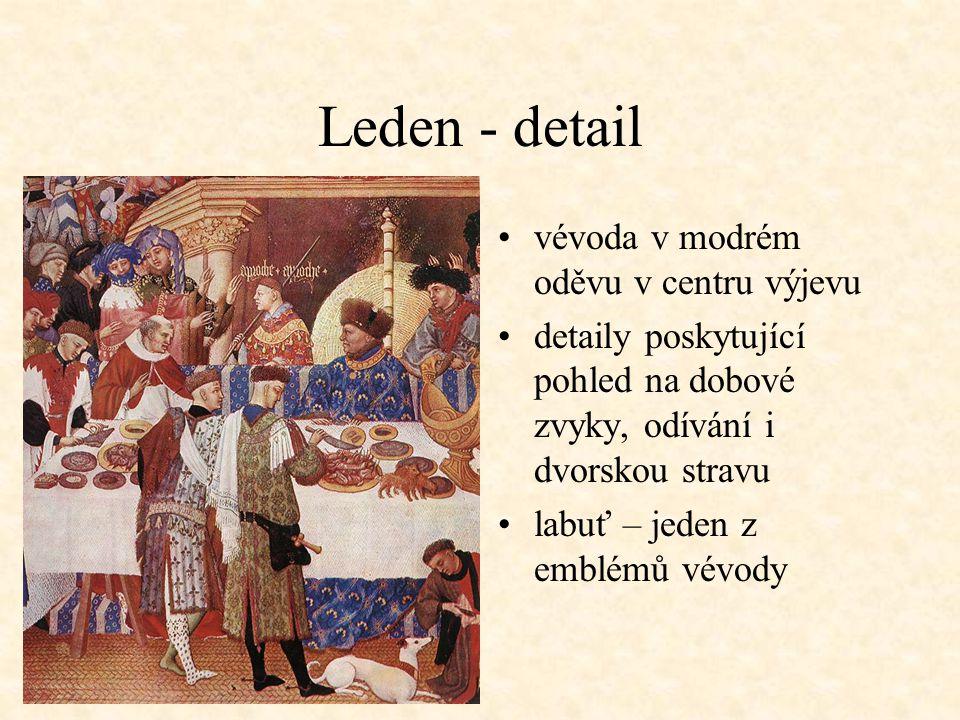 Leden - detail vévoda v modrém oděvu v centru výjevu detaily poskytující pohled na dobové zvyky, odívání i dvorskou stravu labuť – jeden z emblémů vévody