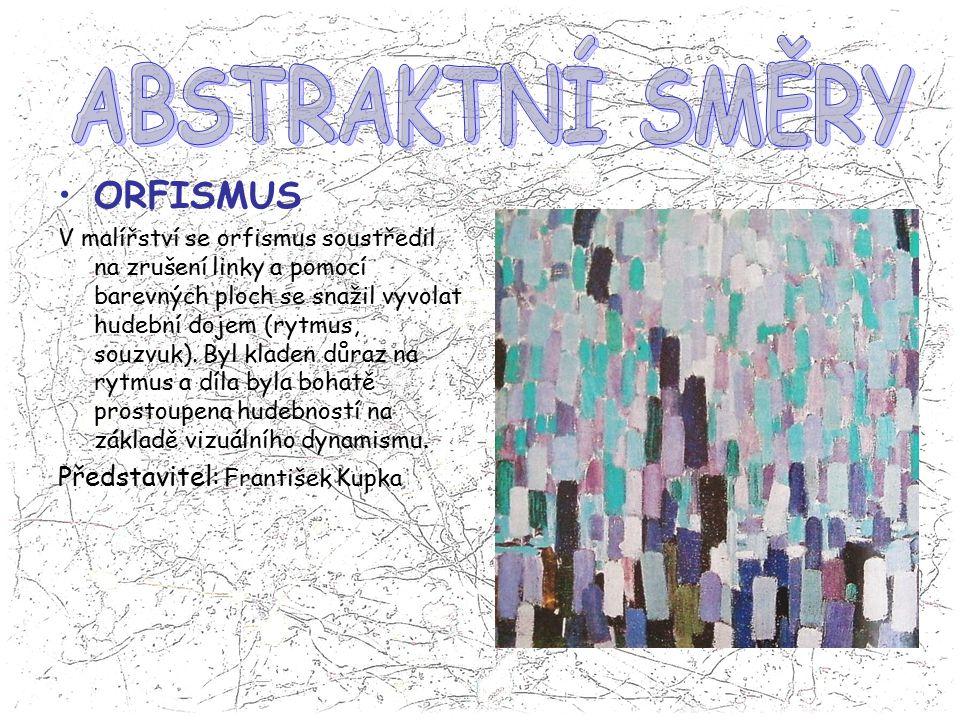 ORFISMUS V malířství se orfismus soustředil na zrušení linky a pomocí barevných ploch se snažil vyvolat hudební dojem (rytmus, souzvuk). Byl kladen dů