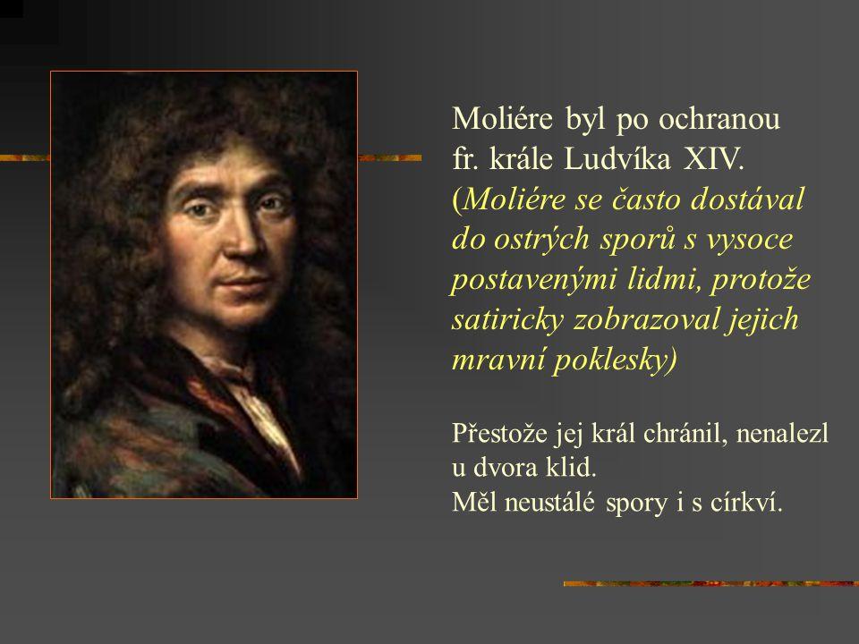 - kočuje s divadelní společností - od r.1658 působí na dvoře krále Ludvíka XIV.