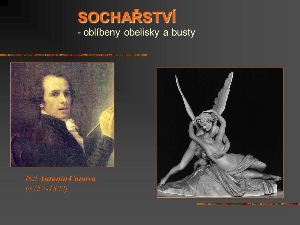 SOCHAŘSTVÍ SOCHAŘSTVÍ - oblíbeny obelisky a busty Ital Antonio Canova (1757-1822)