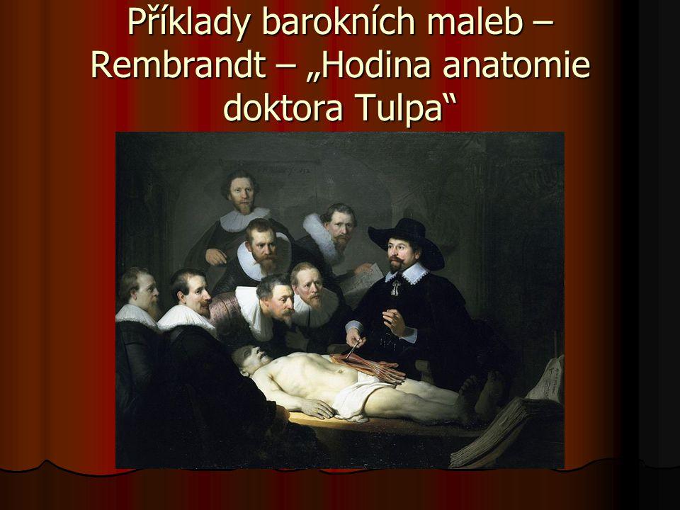 """Příklady barokních maleb – Rembrandt – """"Hodina anatomie doktora Tulpa"""""""