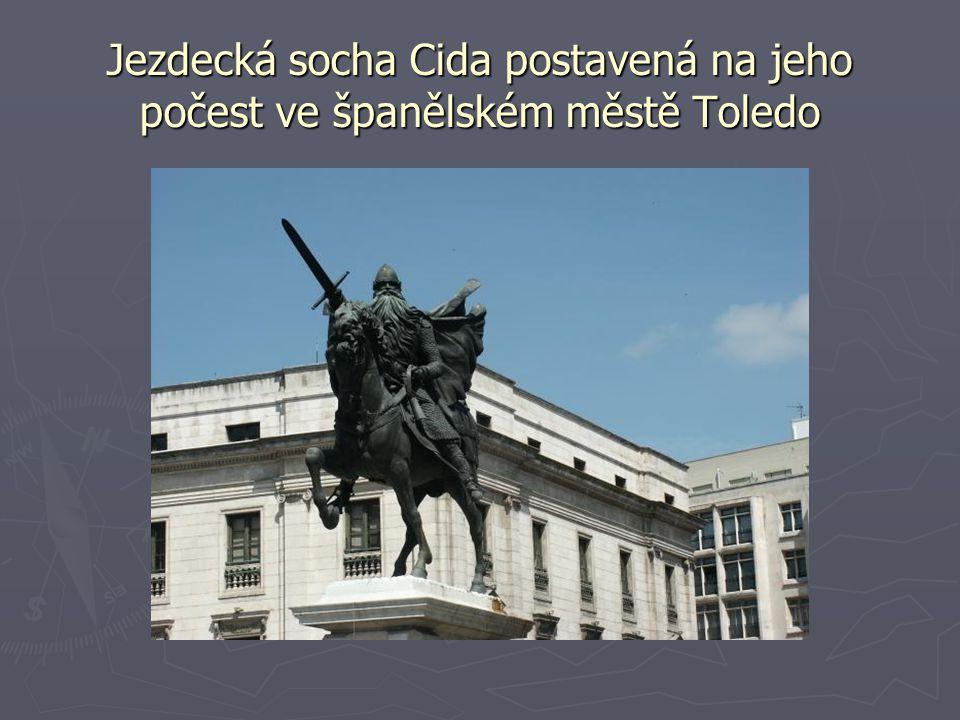 Jezdecká socha Cida postavená na jeho počest ve španělském městě Toledo