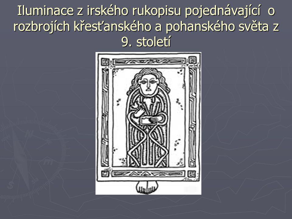 Iluminace z irského rukopisu pojednávající o rozbrojích křesťanského a pohanského světa z 9. století