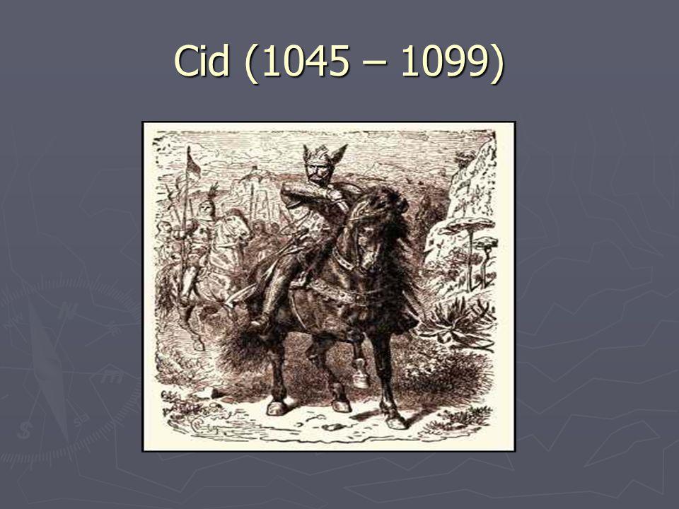 Cid (1045 – 1099)