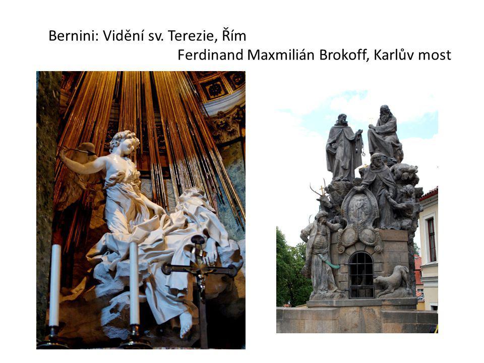 Bernini: Vidění sv. Terezie, Řím Ferdinand Maxmilián Brokoff, Karlův most