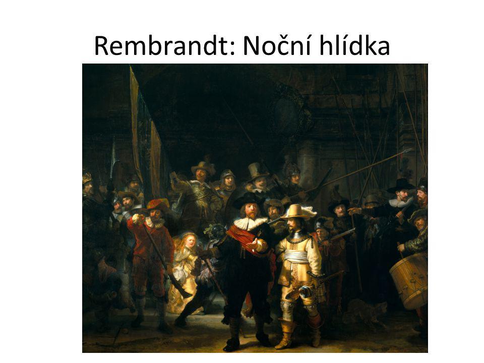 Rembrandt: Noční hlídka