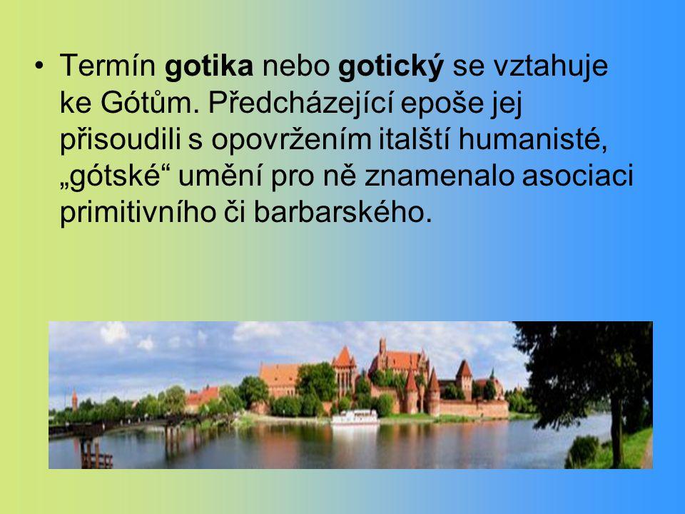 Termín gotika nebo gotický se vztahuje ke Gótům.