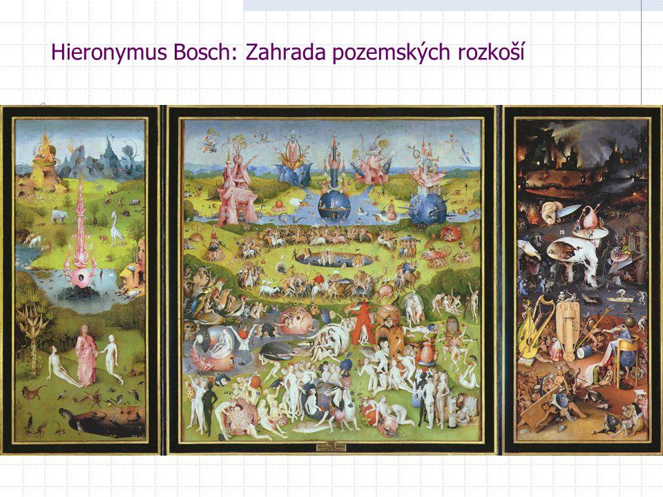 Hieronymus Bosch: Zahrada pozemských rozkoší