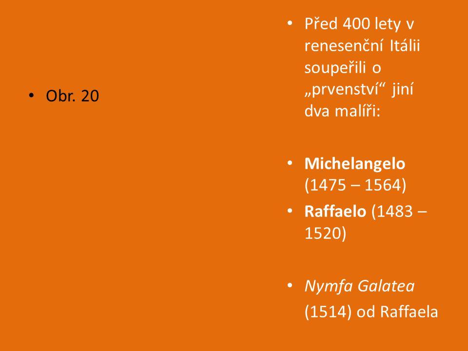 New York 1886 – Socha Svobody jako dar od Francie 1892 – 1895: Antonín Dvořák 1908 – 1911: Gustav Mahler 1913 - výstava Armory Show (400 obrazů evropských malířů, včetně Picassa a Matisse) Obr.