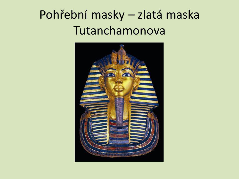 Pohřební masky – zlatá maska Tutanchamonova