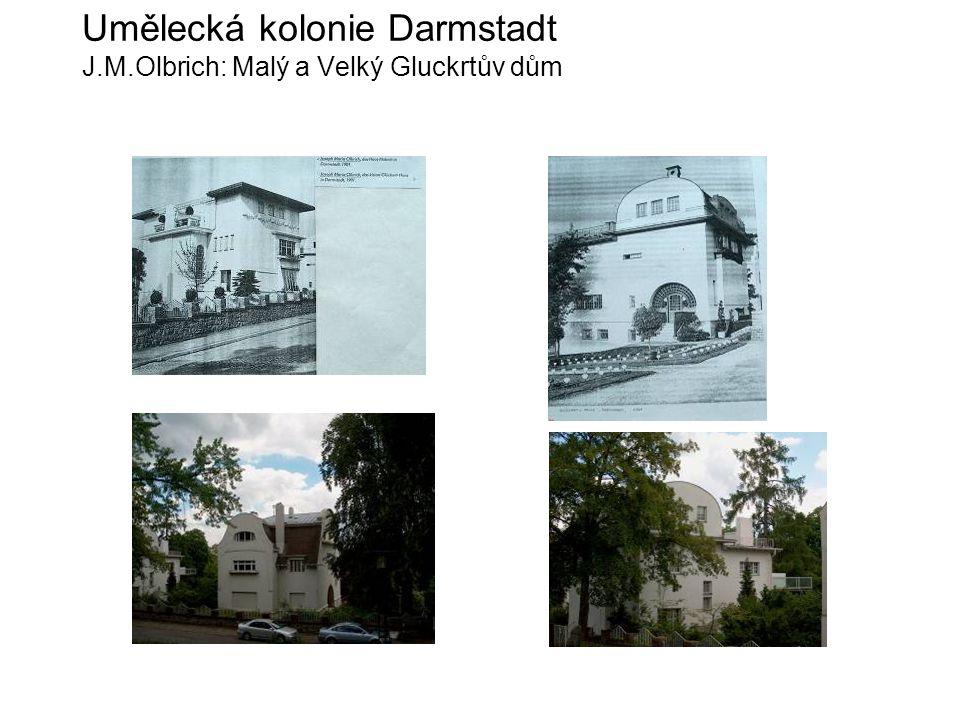 Umělecká kolonie Darmstadt J.M.Olbrich: Malý a Velký Gluckrtův dům