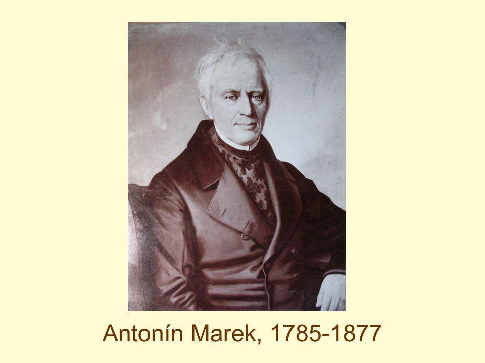 Antonín Marek, 1785-1877