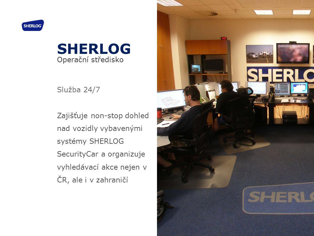 Služba 24/7 Zajišťuje non-stop dohled nad vozidly vybavenými systémy SHERLOG SecurityCar a organizuje vyhledávací akce nejen v ČR, ale i v zahraničí S