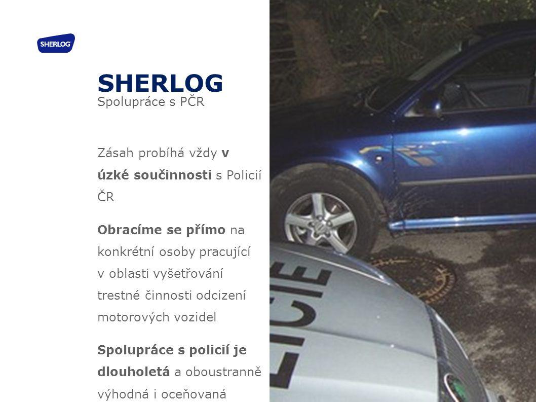 Zásah probíhá vždy v úzké součinnosti s Policií ČR Obracíme se přímo na konkrétní osoby pracující v oblasti vyšetřování trestné činnosti odcizení moto