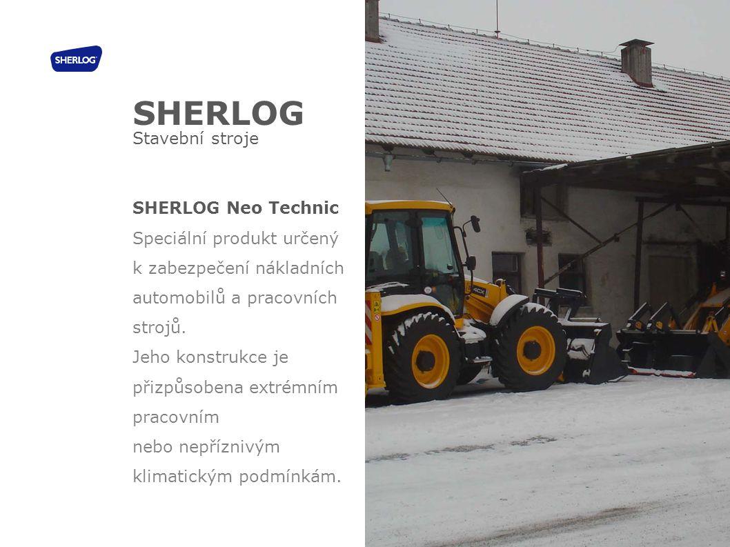 SHERLOG Stavební stroje SHERLOG Neo Technic Speciální produkt určený k zabezpečení nákladních automobilů a pracovních strojů. Jeho konstrukce je přizp