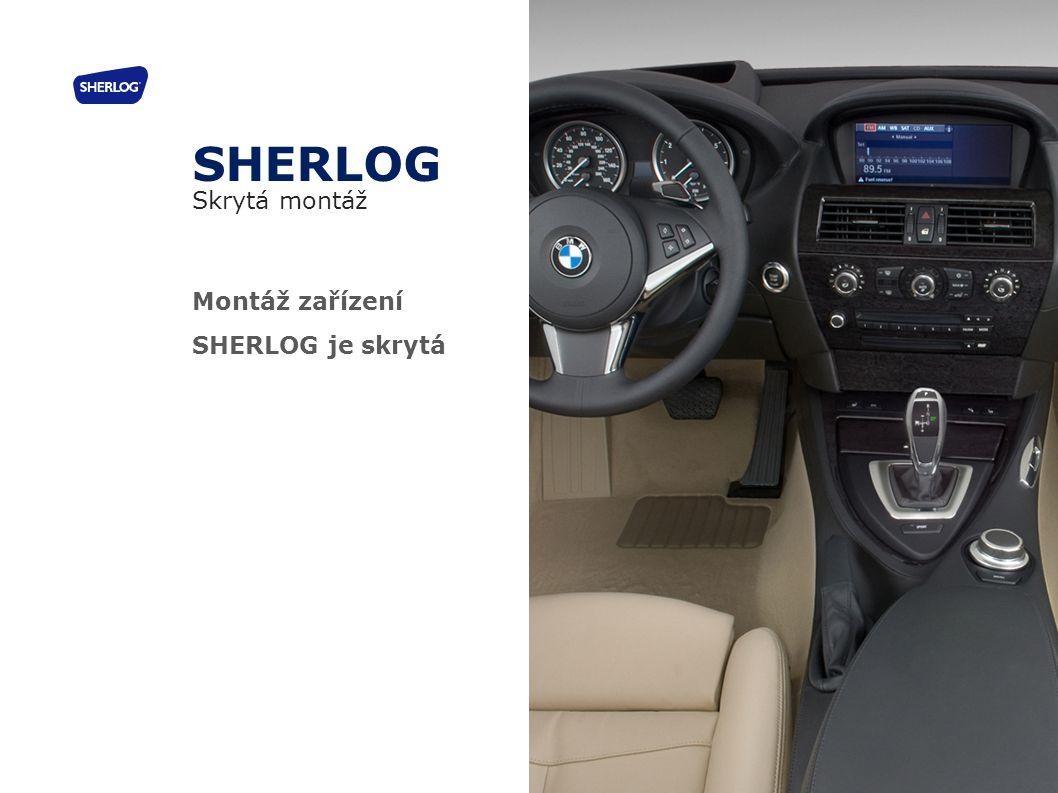 Montáž zařízení SHERLOG je skrytá SHERLOG Skrytá montáž 27