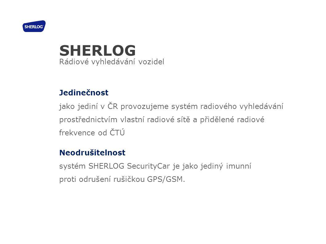 Jedinečnost jako jediní v ČR provozujeme systém radiového vyhledávání prostřednictvím vlastní radiové sítě a přidělené radiové frekvence od ČTÚ Neodru