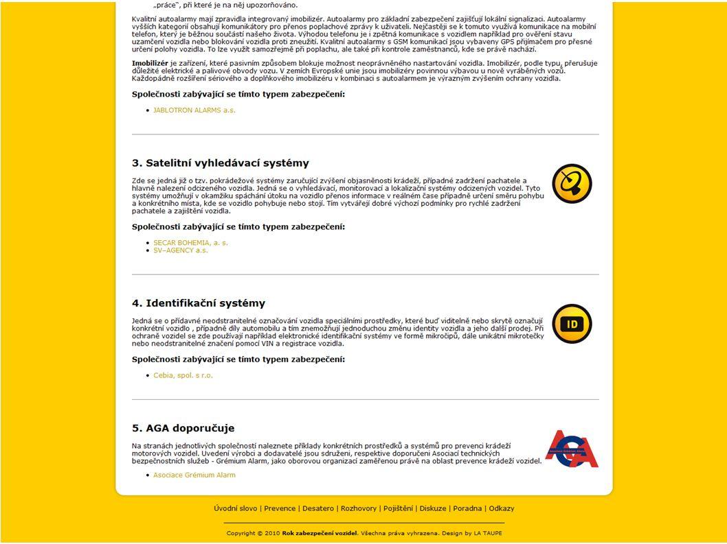Služba 24/7 Zajišťuje non-stop dohled nad vozidly vybavenými systémy SHERLOG SecurityCar a organizuje vyhledávací akce nejen v ČR, ale i v zahraničí SHERLOG Operační středisko 17
