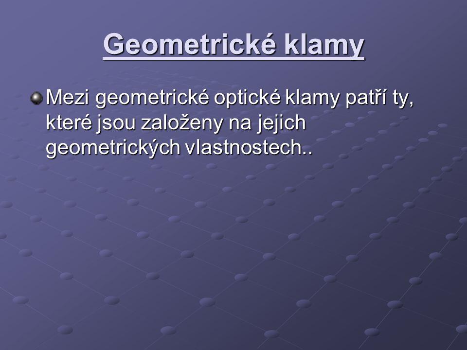 Geometrické klamy Mezi geometrické optické klamy patří ty, které jsou založeny na jejich geometrických vlastnostech..